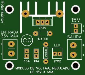 Módulo de voltaje regulado de 15V x 1.5A con el LM7815 - KF301