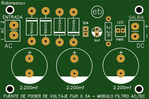 Fuente de poder de voltaje fijo x 3A - Modulo filtro AC/DC