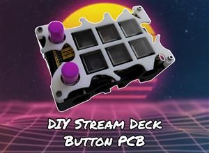 DIY Stream Deck - Button PCB (Open Source Macro Keyboard with LCD Buttons)