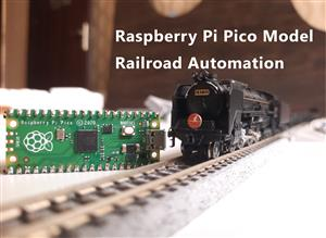 Raspberry Pi Pico Controlled Simple Automated Model Railroad